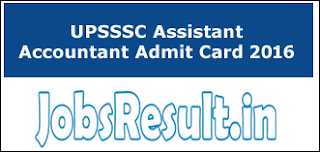 UPSSSC Assistant Accountant Admit Card 2016