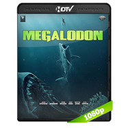 Megalodón (2018) HC HDRip 1080p Audio Dual Latino-Ingles