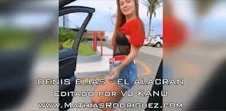 El alacran - Denis Elias - Video