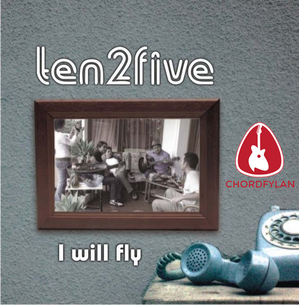 Lirik dan Chord I Will Fly - Ten 2 Five