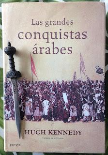 Portada del libro Las grandes conquistas árabes, de Hugh Kennedy