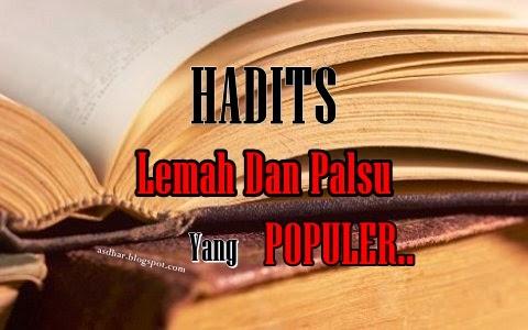 Hadits Hadits Dhaif Maudhu Yang Banyak Beredar Pada Bulan Ramadhan