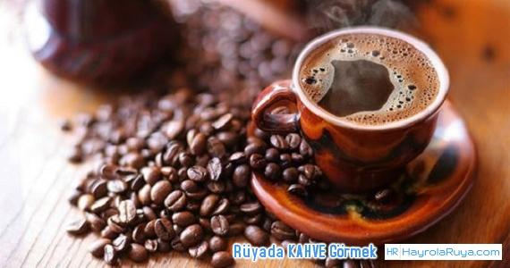 Rüyada Kahvenin Görülmesi rüyada kahve yaptığını görmek rüyada kuru kahve görmek rüyada kahve ikram edilmesi rüyada fincanda kahve görmek rüyada türk kahvesi ikram etmek rüyada kahve ikram etmek rüyada kahve fincanı görmek rüyada kahve almak