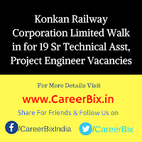 Konkan Railway Corporation Limited Walk in for 19 Sr Technical Asst, Project Engineer Vacancies