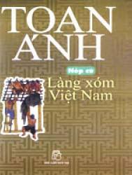 Nếp cũ - Làng xóm Việt Nam - Toan Ánh