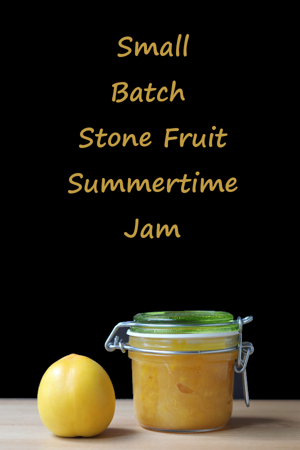 Small batch stone fruit jam