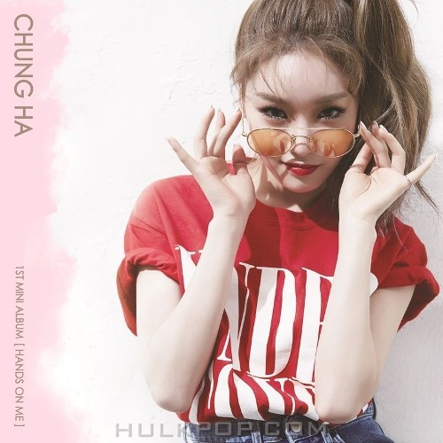 CHUNG HA – Hands on Me – EP (ITUNES PLUS AAC M4A)