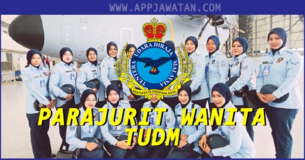 Pengambilan Perajurit Muda Wanita Tentera Udara Diraja Malaysia (TUDM)