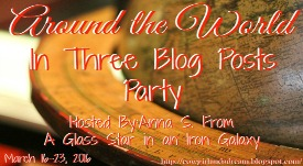 Around the World in Three Blog Posts Party