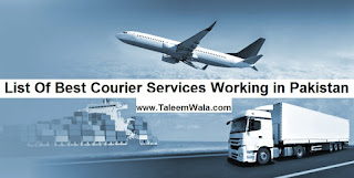 List Of Courier Services Working in Pakistan 2018 - name, contact, address and websites