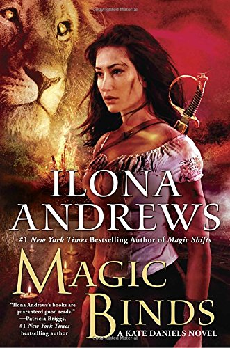 Magic Binds (Kate Daniels) by Ilona Andrews