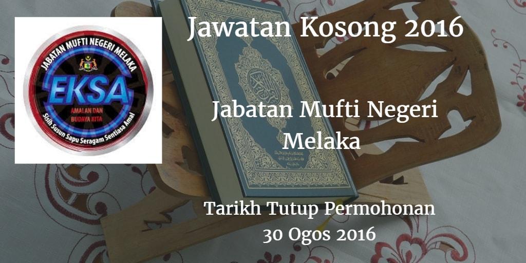 Jawatan Kosong Jabatan Mufti Negeri Melaka 30 ogos 2016