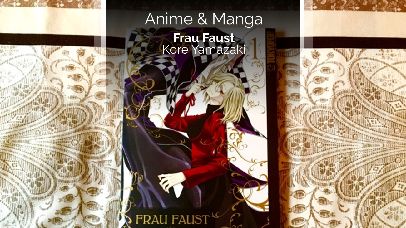 Rezension/Review zum Manga Frau Faust (Tokyopop)