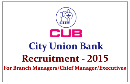 City Union Bank Recruitment 2015