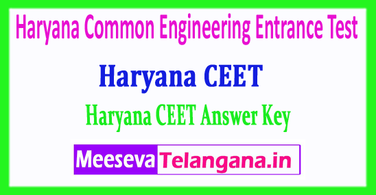 Haryana CEET Answer Key Common Engineering Entrance Test CEET Answer Key 2018 Download