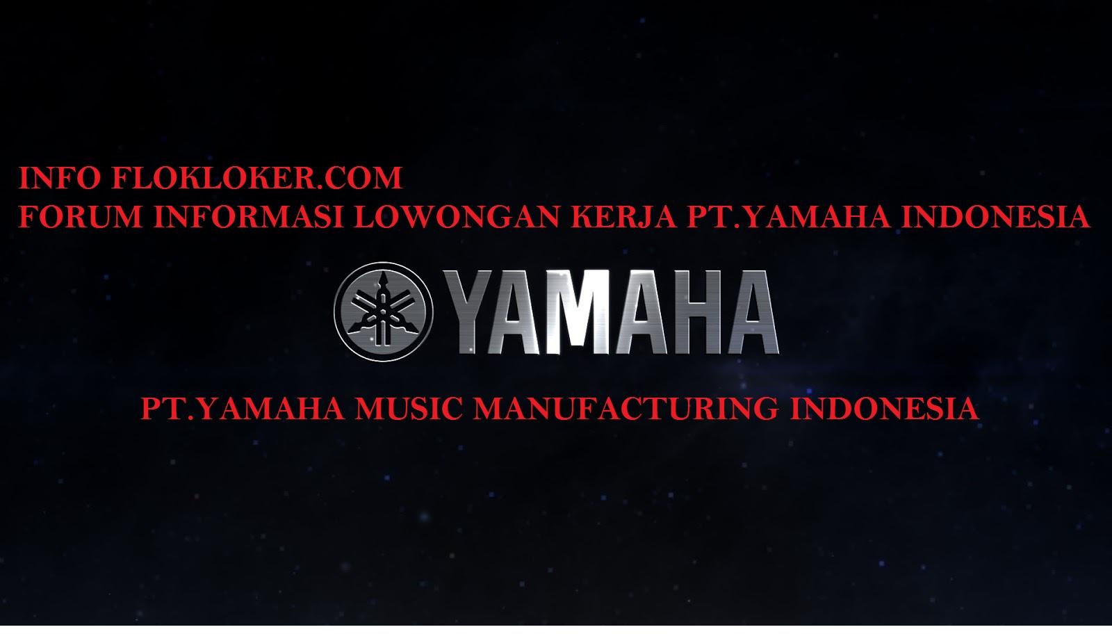 Lowongan Kerja Smk/Sma PT Yamaha Musik Indonesia Operator Produksi