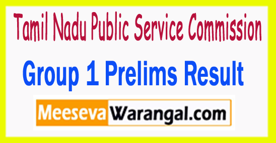 TNPSC Group 1 Prelims Result 2017