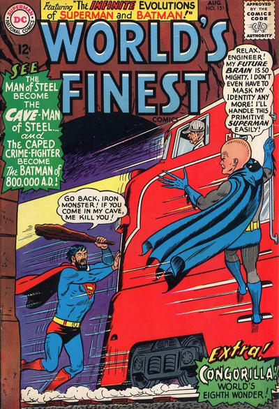 Episode #385 Part II: Superman Family Comic Book Cover Dated August 1965: World's Finest Comics #151!