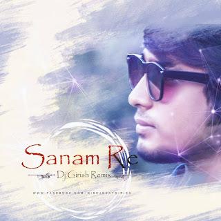 Sanam-Re-Chillout-Mix-DJ-Girish