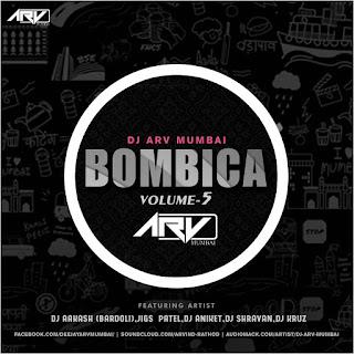 Bombica-Vol-5-DJ-ARV-Mumbai