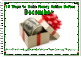 15 Ways To Make Money Online Before December
