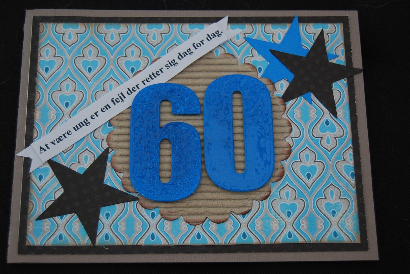 60 år citater Scrapbooking, kort, æsker m.m.: 60 års kort 60 år citater