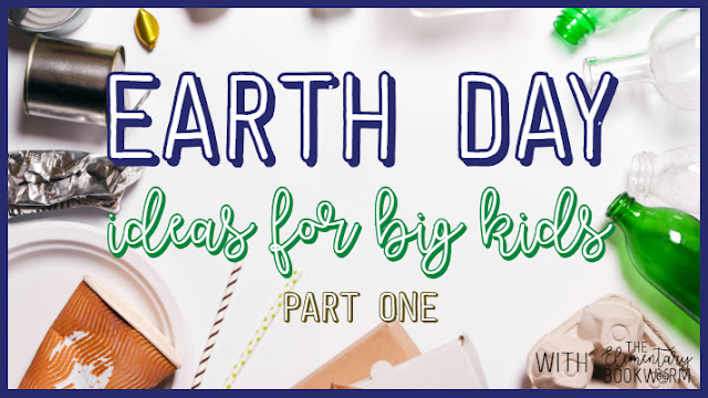 Engaging Earth Day Activities for Big Kids