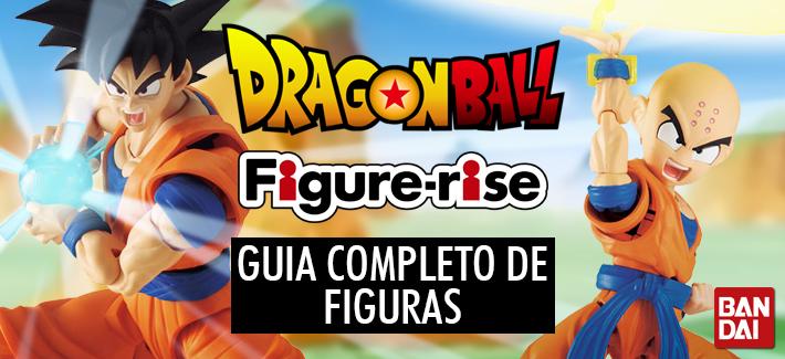 DRAGON BALL FIGURE-RISE - GUIA COMPLETO DE FIGURAS