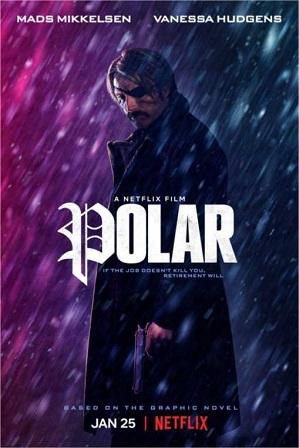 Polar (2019) 300Mb Full English Movie Download 480p Web-DL thumbnail