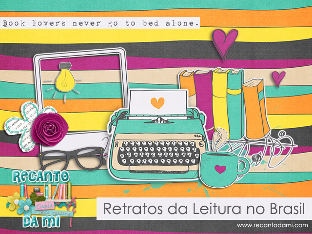 Pesquisa Retratos da Leitura no Brasil Recanto da Mi