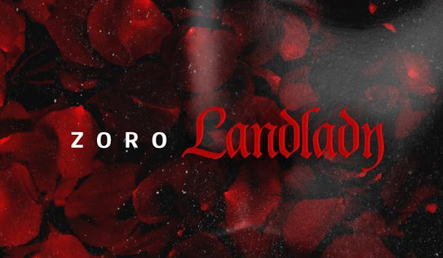Music: Zoro – Landlady
