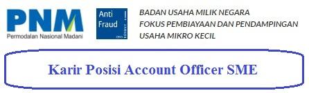 Karir PNM sebagai Account Officer SME