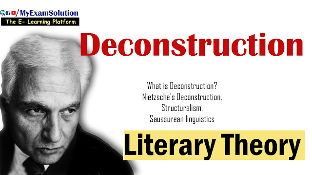 Deconstruction, English Literature, Ugc Net Notes, Myexamsolution