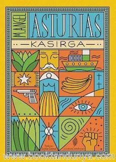 Miguel Angel Asturias  - Muz Üçlemesi - 1- Kasırga