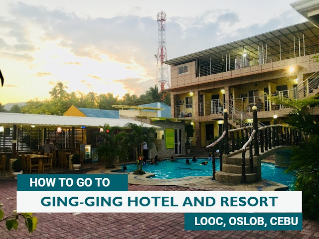 How to go to Ging-Ging Hotel and Resort in Oslob Cebu