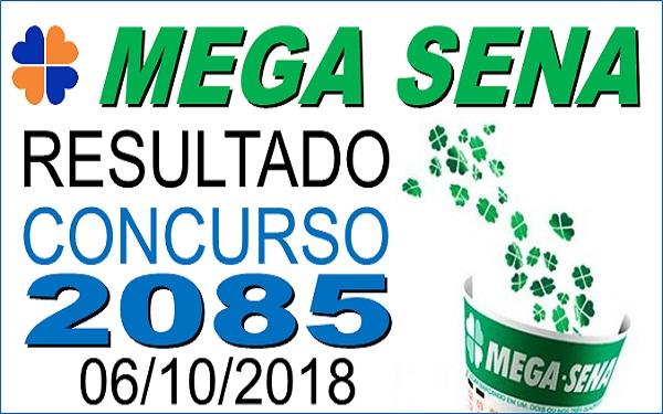 Resultado da Mega Sena concurso 2085 de 06/10/2018 (Imagem: Informe Notícias)