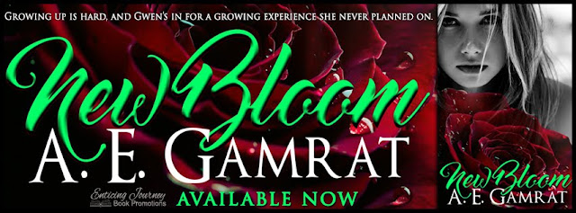 New Bloom by A.E. Gamrat (Release Day Blitz w/ GIVEAWAY)