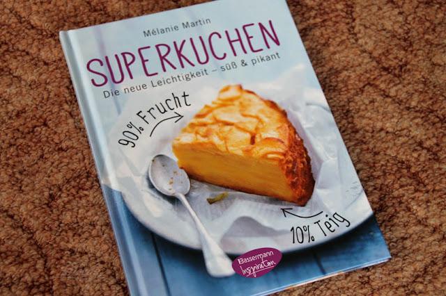((Rezension) Superkuchen! 90% Frucht - 10% Teig von Mélanie Martin im Bassermann Inspiration Verlag