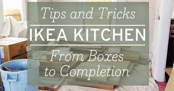 Ikea Kitchen Renovation | Tips and Tricks - Danks and Honey