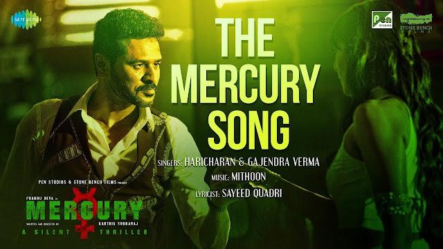 The Mercury Song Lyrics | Feat. Prabhu Deva | Mercury | Mithoon | Karthik Subbaraj | Musical Promo
