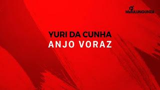 BAIXAR MP3 || Yuri Da Cunha- Anjo Voraz || 2018 [Novidades Só Aqui]