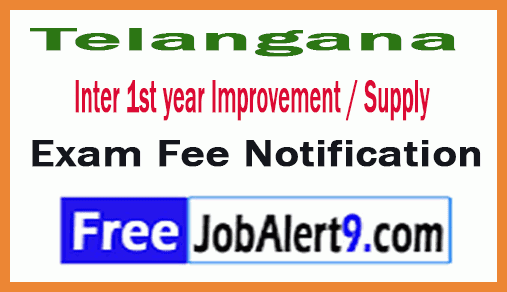 TS Inter 1st year Improvement / Supply Exam Fee Notification