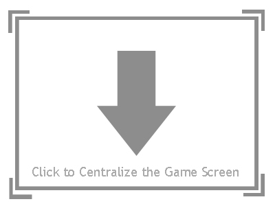 CENTER GAME SCREEN