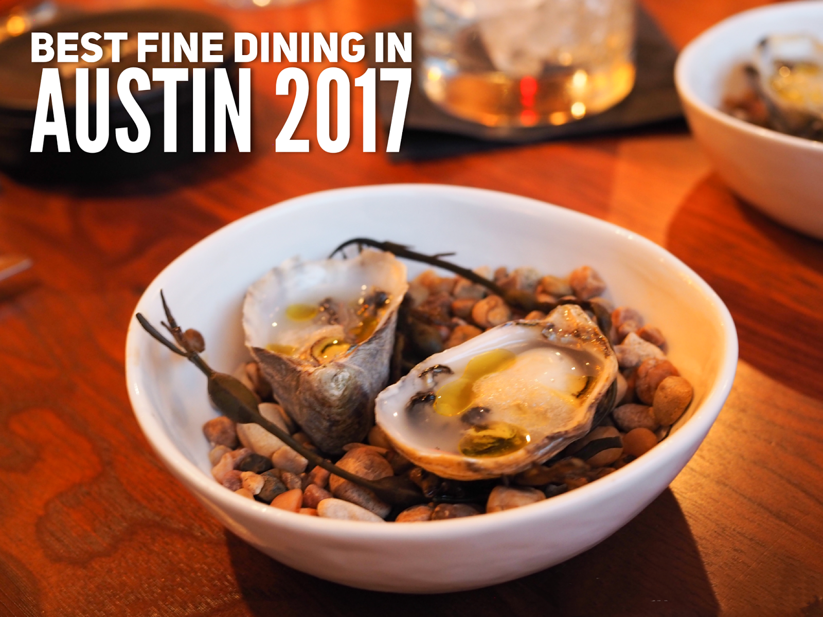 Foodie Is The New Forty Best Fine Dining In Austin 2017