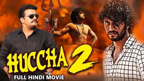 Huccha 2 2019 Hindi Dubbed Full Movie Download