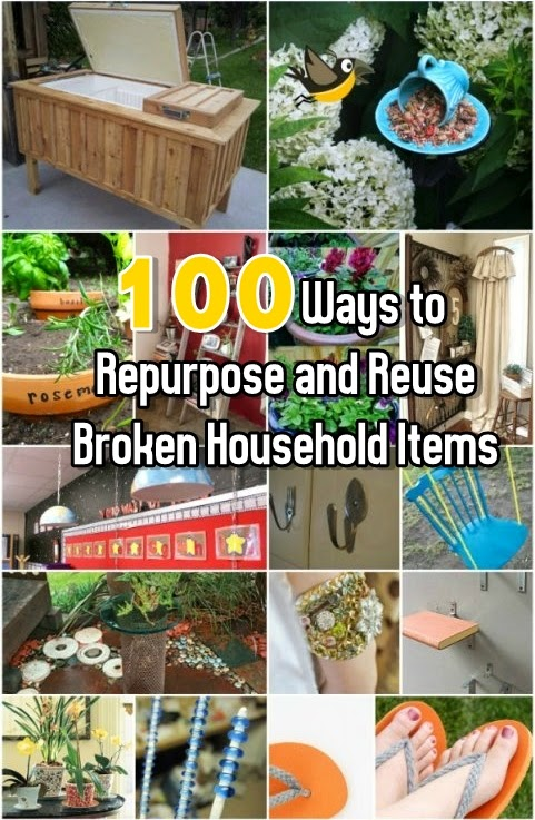 100 Ways to Repurpose and Reuse Broken Household Items ...