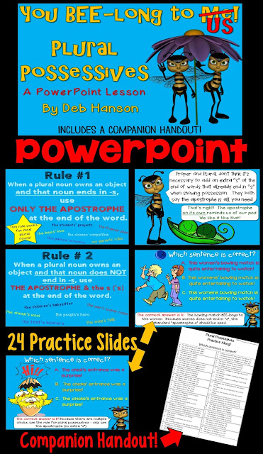 Plural Possessives: A PowerPoint lesson with 48 slides! Students have many opportunities to identify the correctly formed possessive noun. It also includes a review of singular possessive nouns.