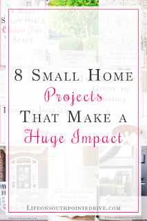 https://lifeonsouthpointedrive.com/small-home-projects-that-make-a-huge-impact/