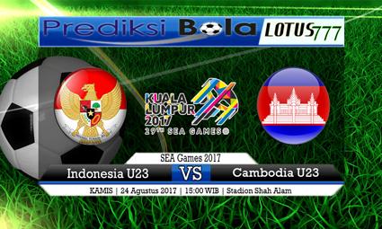 Prediksi Pertandingan antara Indonesia U23 vs Cambodia U23 Tanggal 24 AGUSTUS 2017