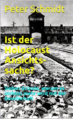 https://www.amazon.de/Ist-Holocaust-Ansichtssache-Sieben-Gesellschaft/dp/1500276286/ref=sr_1_1?ie=UTF8&qid=1467976171&sr=8-1&keywords=Ist+der+Holocaust+Ansichtssache%3F